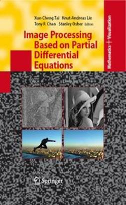 Tai, Xue-Cheng - Image Processing Based on Partial Differential Equations, ebook