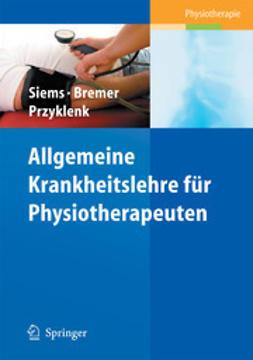 Siems, Werner - Allgemeine Krankheitslehre für Physiotherapeuten, ebook