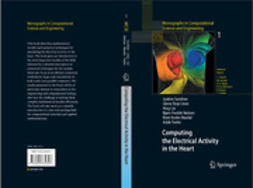 Cai, Xing - Computing the Electrical Activity in the Heart, ebook