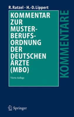 Lippert, Hans-Dieter - Kommentar zur Musterberufsordnung der deutschen Ärzte (MBO), ebook