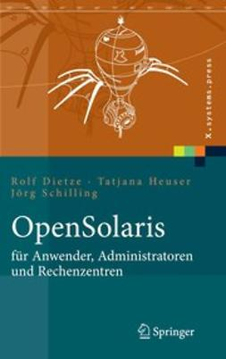 Dietze, Rolf - OpenSolaris für Anwender, Administratoren und Rechenzentren, ebook