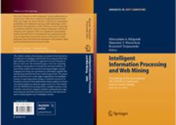 Kłopotek, Mieczysław A. - Intelligent Information Processing and Web Mining, e-kirja