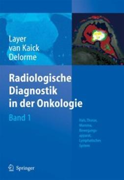 Delorme, Stefan - Radiologische Diagnostik in der Onkologie, ebook