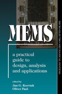 Korvink, Jan G. - MEMS: A Practical Guide to Design, Analysis, and Applications, ebook