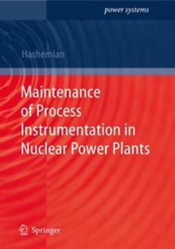 Hashemian, H. M. - Maintenance of Process Instrumentation in Nuclear Power Plants, ebook