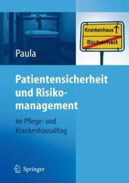 Paula, Helmut - Patientensicherheit und Risikomanagement, e-kirja
