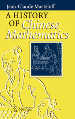 Martzloff - A History of Chinese Mathematics, ebook