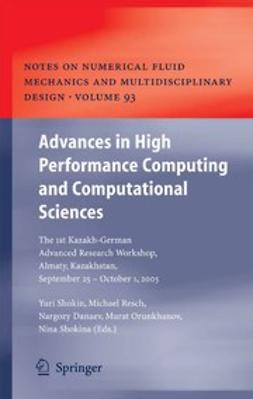 Danaev, Nargozy - Advances in High Performance Computing and Computational Sciences, ebook
