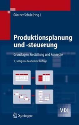 Schuh, Günther - Produktionsplanung und -steuerung, ebook