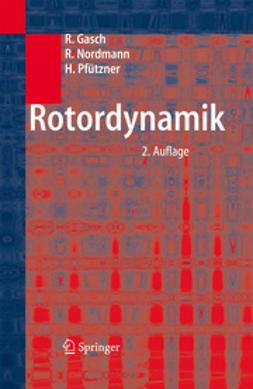 Gasch, Robert - Rotordynamik, ebook