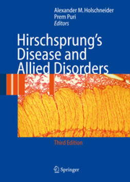 Holschneider, Alexander Matthias - Hirschsprung's Disease and Allied Disorders, ebook