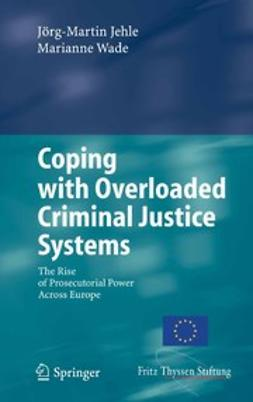 Jehle, Jörg-Martin - Coping with Overloaded Criminal Justice Systems, e-kirja