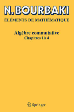 Bourbaki, N. - Algèbre commutative, ebook