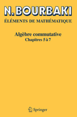 Bourbaki - Algèbre commutative, ebook