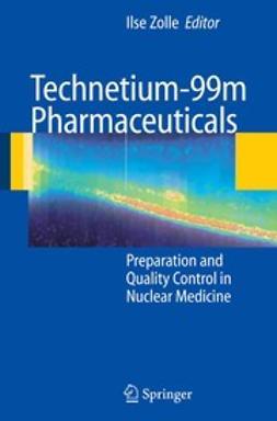 Zolle, Ilse - Technetium-99m Pharmaceuticals, ebook