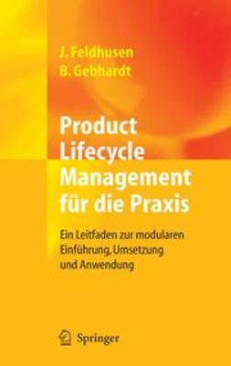 Feldhusen, Jörg - Product Lifecycle Management für die Praxis, ebook