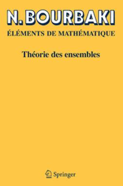 Bourbaki, N. - Théorie des ensembles, ebook