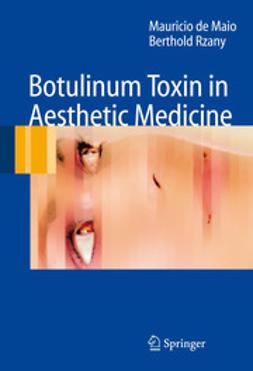 Maio, Mauricio De - Botulinum Toxin in Aesthetic Medicine, e-bok