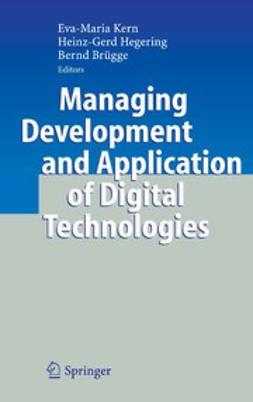 Brügge, Bernd - Managing Development and Application of Digital Technologies, ebook