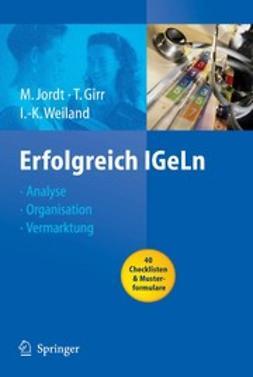 Girr, Thomas - Erfolgreich IGeLn, ebook
