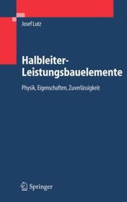 Lutz, Josef - Halbleiter-Leistungsbauelemente, ebook