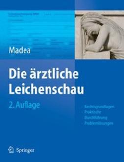 Madea, Burkhard - Die Ärztliche Leichenschau, ebook