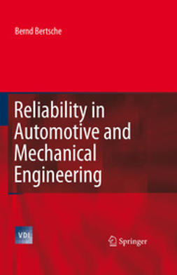 - Reliability in Automotive and Mechanical Engineering, ebook