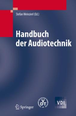Weinzierl, Stefan - Handbuch der Audiotechnik, ebook