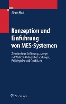Kletti, Jürgen - Konzeption und Einführung von MES-Systemen, ebook
