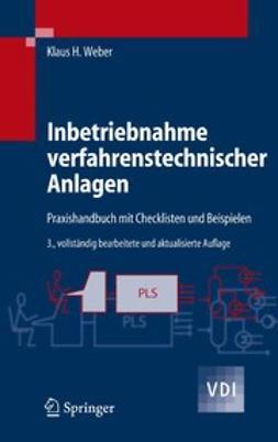 Weber, Klaus H. - Inbetriebnahme verfahrenstechnischer Anlagen, e-kirja