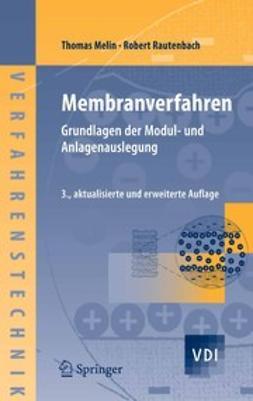 Melin, Thomas - Membranverfahren, ebook