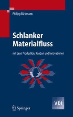 Dickmann, Philipp - Schlanker Materialfluss, e-bok