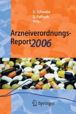 Paffrath, Dieter - Arzneiverordnungs-Report 2006, ebook