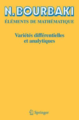 Bourbaki, N. - Variétés différentielles et analytiques, ebook