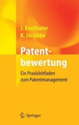 Ensthaler, Jürgen - Patentbewertung, ebook