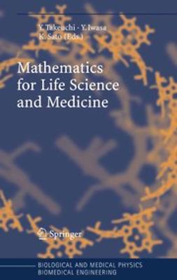 Iwasa, Yoh - Mathematics for Life Science and Medicine, ebook
