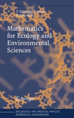 Iwasa, Yoh - Mathematics for Ecology and Environmental Sciences, ebook