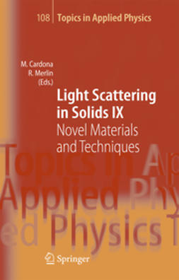Cardona, Manuel - Light Scattering in Solid IX, ebook