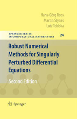 Roos, Hans-Görg - Robust Numerical Methods for Singularly Perturbed Differential Equations, ebook