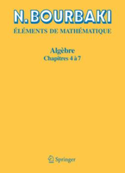 Bourbaki, N. - Algèbre, ebook