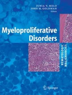 Goldman, John M. - Myeloproliferative Disorders, ebook