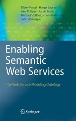 Bruijn, Jos - Enabling Semantic Web Services, e-bok
