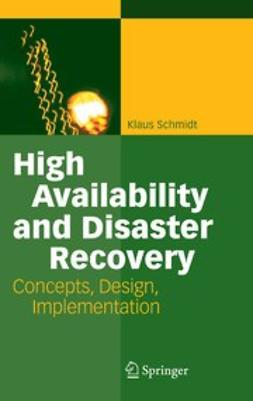 Schmidt, Klaus - High Availability and Disaster Recovery, ebook