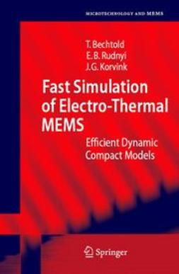 Bechtold, Tamara - Fast Simulation of Electro-Thermal MEMS, ebook