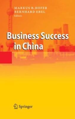 Ebel, Bernhard - Business Success in China, ebook