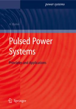 Bluhm, Hansjoachim - Pulsed Power Systems, e-bok