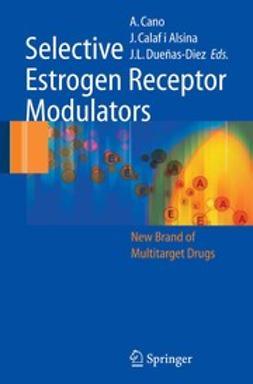 Alsina, Joaquim Calaf i - Selective Estrogen Receptor Modulators, e-kirja