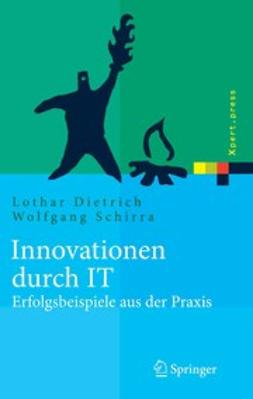 Dietrich, Lothar - Innovationen durch IT, e-bok