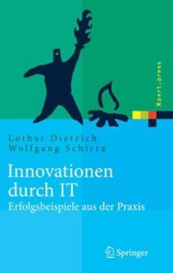 Dietrich, Lothar - Innovationen durch IT, e-kirja