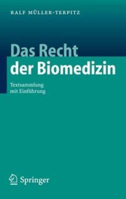 Müller-Terpitz, Ralf - Das Recht der Biomedizin, ebook